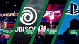 E3 2018 19:00 Square Enix, 22:00 Ubisoft, 00:00 PC GAMING SHOW, 03:00 SONY PLAYSTATION